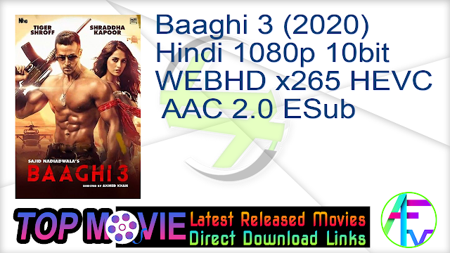 Baaghi 3 (2020) Hindi 1080p 10bit WEBHD x265 HEVC AAC 2.0 ESub Movie Online
